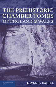 The Prehistoric Chamber Tombs of England and Wales