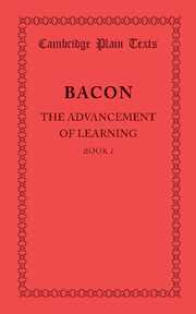 The Advancement of Learning: Book I