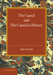 The Causal and the Casual in History