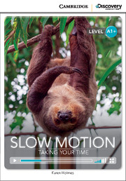 Slow Motion: Taking Your Time High Beginning