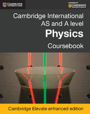 Cambridge International AS and A Level Physics Coursebook Cambridge Elevate Enhanced Edition (2 Years)
