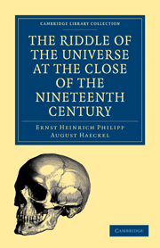 The Riddle of the Universe at the Close of the Nineteenth Century