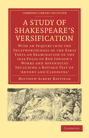 A Study of Shakespeare's Versification