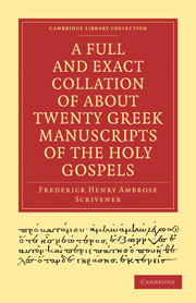 A Full and Exact Collation of About Twenty Greek Manuscripts of the Holy Gospels