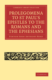 Prolegomena to St Paul's Epistles to the Romans and the Ephesians