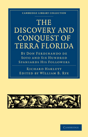 The Discovery and Conquest of Terra Florida, by Don Ferdinando de Soto and Six Hundred Spaniards His Followers
