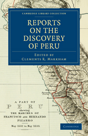 Reports on the Discovery of Peru