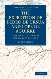 The Expedition of Pedro de Ursua and Lope de Aguirre in Search of El Dorado and Omagua in 1560–1