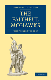 The Faithful Mohawks