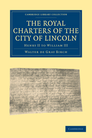 The Royal Charters of the City of Lincoln