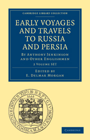 Early Voyages and Travels to Russia and Persia