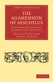 The Agamemnon of Aeschylus
