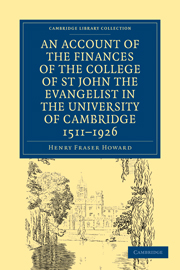 Account of the Finances of the College of St John the Evangelist in the University of Cambridge 1511–1926