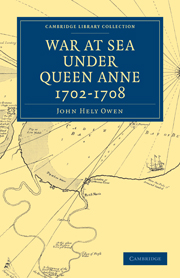 War at Sea Under Queen Anne 1702–1708
