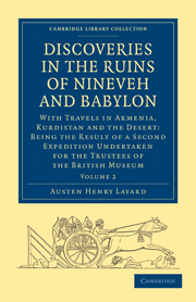 Discoveries in the Ruins of Nineveh and Babylon