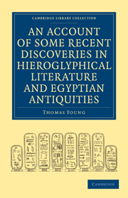 An Account of Some Recent Discoveries in Hieroglyphical Literature and Egyptian Antiquities
