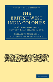 The British West India Colonies in Connection with Slavery, Emancipation, etc.