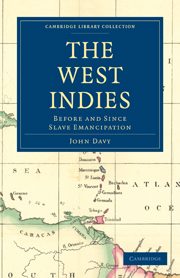 The West Indies, Before and Since Slave Emancipation