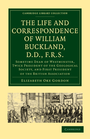 The Life and Correspondence of William Buckland, D.D., F.R.S.
