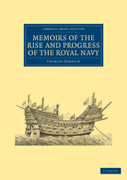 Memoirs of the Rise and Progress of the Royal Navy