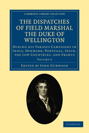 The Dispatches of Field Marshal the Duke of Wellington