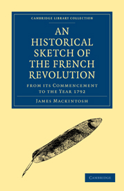 An Historical Sketch of the French Revolution from its Commencement to the Year 1792