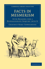 Facts in Mesmerism, with Reasons for a Dispassionate Inquiry into It