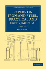Papers on Iron and Steel, Practical and Experimental