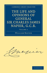 The Life and Opinions of General Sir Charles James Napier, G.C.B.