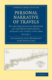 Personal Narrative of Travels to the Equinoctial Regions of the New Continent
