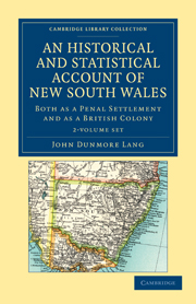An Historical and Statistical Account of New South Wales, Both as a Penal Settlement and as a British Colony