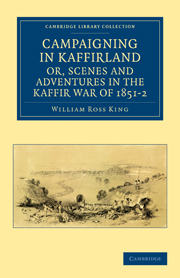 Campaigning in Kaffirland, or, Scenes and Adventures in the Kaffir War of 1851–2