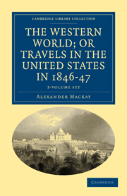 The Western World; or, Travels in the United States in 1846–47