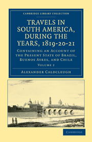 Travels in South America, during the Years, 1819–20–21