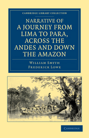 Narrative of a Journey from Lima to Para, across the Andes and down the Amazon