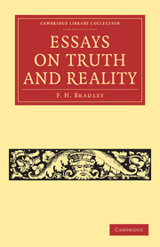 essays on truth and reality by f h bradley essays on truth and reality