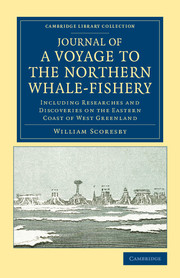 Journal of a Voyage to the Northern Whale-Fishery