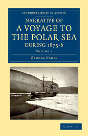 Narrative of a Voyage to the Polar Sea during 1875–6 in HM Ships Alert and Discovery