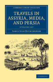 Travels in Assyria, Media, and Persia