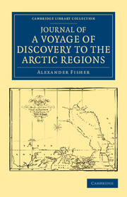 Journal of a Voyage of Discovery to the Arctic Regions, Performed 1818, in His Majesty's Ship Alexander, Wm. Edw. Parry, Esq. Lieut. and Commander