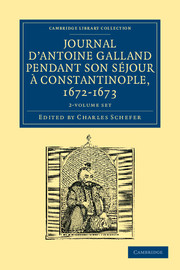 Journal d'Antoine Galland pendant son séjour à Constantinople, 1672–1673