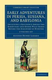 Early Adventures in Persia, Susiana, and Babylonia