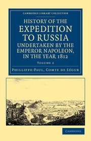 History of the Expedition to Russia, Undertaken by the Emperor Napoleon, in the Year 1812