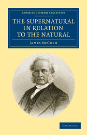 supernatural relation natural history of ideas and intellectual  look inside the supernatural in relation to the natural