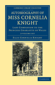 Autobiography of Miss Cornelia Knight
