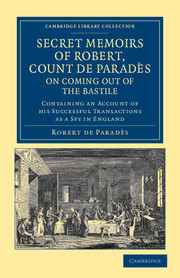 Secret Memoirs of Robert, Count de Paradès, Written by Himself, on Coming Out of the Bastile