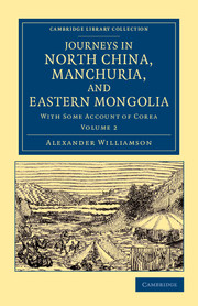 Journeys in North China, Manchuria, and Eastern Mongolia