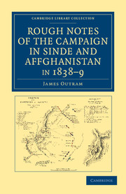 Rough Notes of the Campaign in Sinde and Affghanistan, in 1838–9