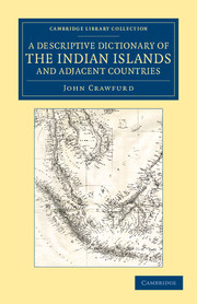 A Descriptive Dictionary of the Indian Islands and Adjacent Countries