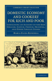 Domestic Economy, and Cookery, for Rich and Poor